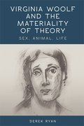 Cover for Virginia Woolf and the Materiality of Theory