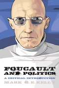 Cover for Foucault and Politics