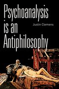 Cover for Psychoanalysis is an Antiphilosophy
