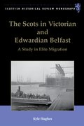 Cover for The Scots in Victorian and Edwardian Belfast