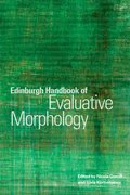 Cover for Edinburgh Handbook of Evaluative Morphology