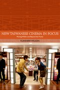 Cover for New Taiwanese Cinema in Focus