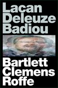 Cover for Lacan Deleuze Badiou