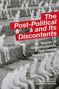 Cover for The Post-Political and Its Discontents