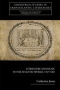 Cover for Literature and Music in the Atlantic World, 1767-1867