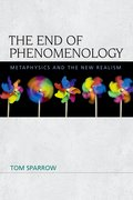 Cover for The End of Phenomenology
