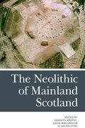 Cover for The Neolithic of Mainland Scotland