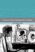 Cover for Italian Post-Neorealist Cinema