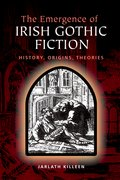 Cover for The Emergence of Irish Gothic Fiction