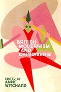 Cover for British Modernism and Chinoiserie
