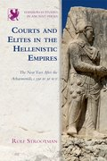 Cover for Courts and Elites in the Hellenistic Empires