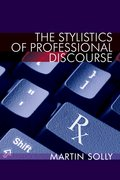 Cover for The Stylistics of Professional Discourse