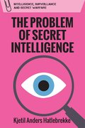 Cover for The Problem of Secret Intelligence
