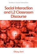 Cover for Social Interaction and L2 Classroom Discourse