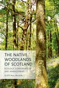Cover for The Native Woodlands of Scotland