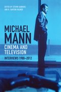 Cover for Michael Mann Cinema And Television