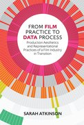 Cover for From Film Practice to Data Process