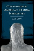 Cover for Contemporary American Trauma Narratives