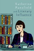 Cover for Katherine Mansfield and Literary Influence