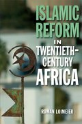 Cover for Islamic Reform in Twentieth-Century Africa