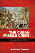 Cover for The Cuban Missile Crisis
