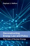 Cover for Deconstructing Energy Law and Policy