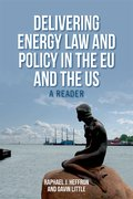Cover for Delivering Energy Law and Policy in the EU and the US