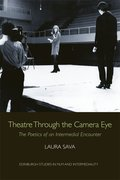 Cover for Theatre Through the Camera Eye