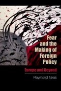 Cover for Fear and the Making of Foreign Policy