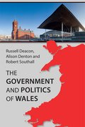 Cover for The Government and Politics of Wales
