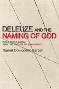 Cover for Deleuze and the Naming of God
