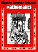 Cover for Steps to Common Entrance Mathematics 1