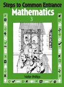 Cover for Steps to Common Entrance Mathematics 3