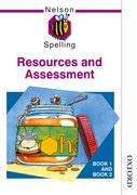 Cover for Nelson Spelling - Resources and Assessment Book 1 and Book 2