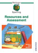 Cover for Nelson Spelling - Resources and Assessment Book 3 and Book 4