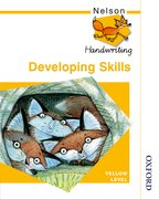 Cover for Nelson Handwriting Developing Skills Yellow Level