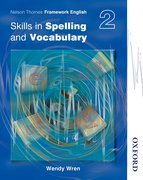 Cover for Nelson Thornes Framework English Skills in Spelling and Vocabulary 2