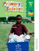 Cover for Nelson Thornes Primary Science for the Caribbean Book 5