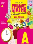 Cover for Nelson Primary Maths for Caribbean Schools Infant Book A Second Editin