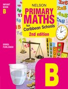 Cover for Nelson Primary Maths for Caribbean Schools Infant Book B Second Edition