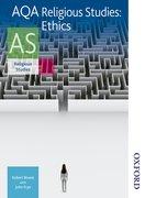 Cover for AQA Religious Studies AS: Ethics