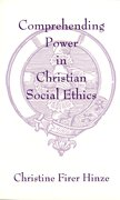 Cover for Comprehending Power in Christian Social Ethics