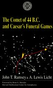 Cover for The Comet Of 44 B.C. and Caesar