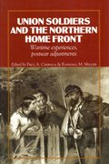 Cover for Union Soldiers and the Northern Home Front