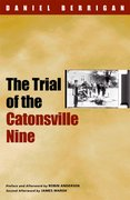 Cover for The Trial of the Catonsville Nine