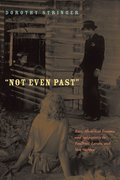 Cover for Not Even Past