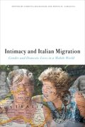Cover for Intimacy and Italian Migration