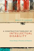 Cover for A Constructive Theology of Intellectual Disability