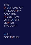 Cover for The Discipline of Philosophy and the Invention of Modern Jewish Thought