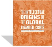 Cover for The Intellectual Origins of the Global Financial Crisis